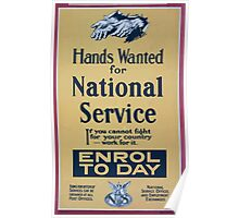 Hands wanted for national service If you cannot fight for your country work for it Enrol to day 043 Poster