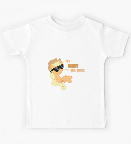 I'm a Brony Deal with it. (Apple Jack) - My little Pony Friendship is Magic Kids Tee