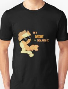 I'm a Brony Deal with it. (Apple Jack) - My little Pony Friendship is Magic Unisex T-Shirt