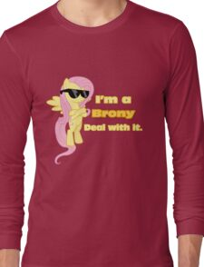 I'm a Brony Deal with it. (Fluttershy) - My little Pony Friendship is Magic Long Sleeve T-Shirt