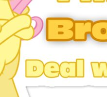 I'm a Brony Deal with it. (Fluttershy) - My little Pony Friendship is Magic Sticker
