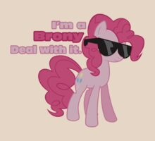 I'm a Brony Deal with it. (Pinkie Pie) - My little Pony Friendship is Magic by DarkArrow