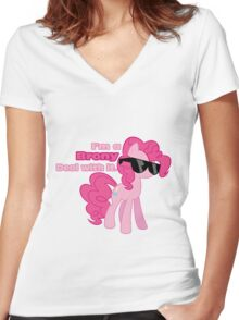 I'm a Brony Deal with it. (Pinkie Pie) - My little Pony Friendship is Magic Women's Fitted V-Neck T-Shirt