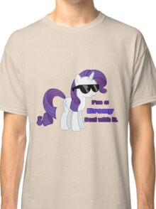 I'm a Brony Deal with it. (Rarity) - My little Pony Friendship is Magic Classic T-Shirt