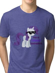 I'm a Brony Deal with it. (Rarity) - My little Pony Friendship is Magic Tri-blend T-Shirt