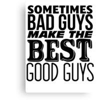 The Good Guys Canvas Print