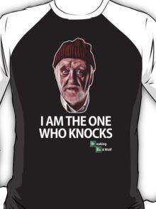'I am the one who knocks' T-Shirt