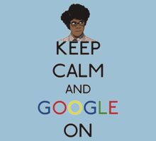 Keep calm and google on by karlangas