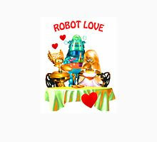 Robot Love (the shirt) Unisex T-Shirt