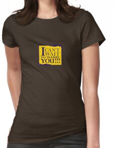 I Can't Wait to Marry You! T-Shirt