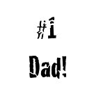 #1 Dad by SpottiClogg