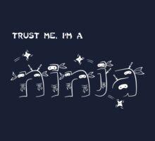 Trust Me, I'm a Ninja One Piece - Long Sleeve