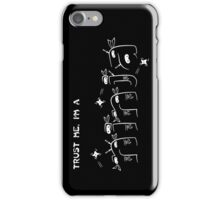 Trust Me, I'm a Ninja iPhone Case/Skin