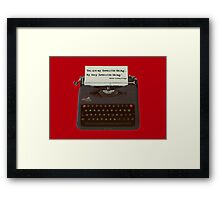You are my Favourite Thing, typewriter Framed Print