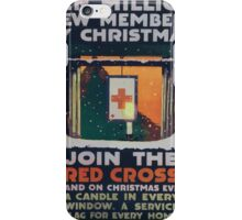 Ten million new members by Christmas Join the Red Cross and on Christmas Eve a candle in every window a service flag for every home 002 iPhone Case/Skin