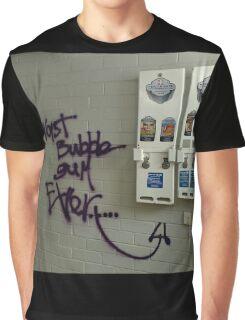 Worst bubblegum ever Graphic T-Shirt