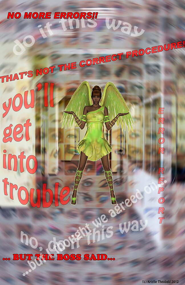 A Place Where Even Angels are Confused! by Kristie Theobald