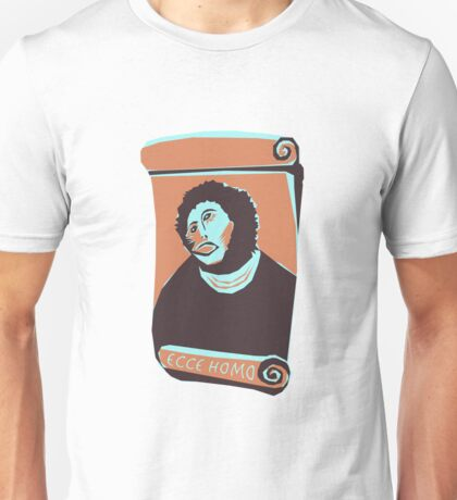 Ecce Homo T-Shirt Unisex T-Shirt