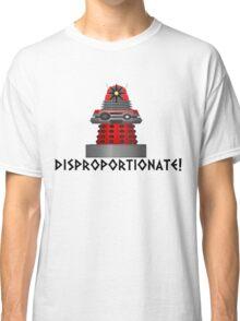 dalek -disproportionate! Classic T-Shirt