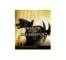Shadow of the Dalamadur Art Print