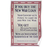 If you buy the new war loan your country gets funds to carry on and win the war 230 Poster