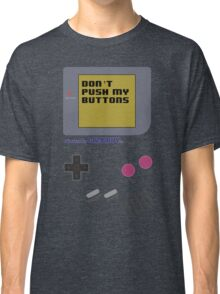 Nintendo - Don't Push My Buttons (Original Gameboy) Classic T-Shirt