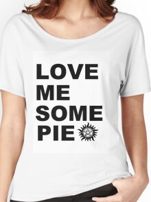 Love Me Some Pie Women's Relaxed Fit T-Shirt