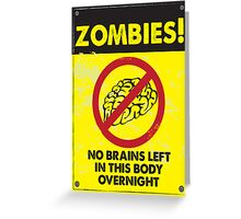 ZOMBIE WARNING SIGN !!! Greeting Card