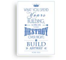 """Build Anyway"" Canvas Print"