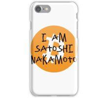 Bitcoin - I am Satoshi Nakamoto iPhone Case/Skin
