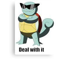 "Squirtle says ""Deal with it"" Canvas Print"