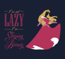 I'm not lazy I'm sleeping beauty by Adekin