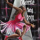 Celebrate You Being YOU!! by Sharon Elliott-Thomas