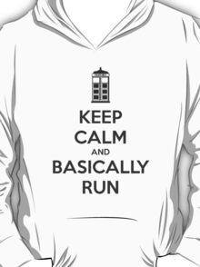 Keep Calm and Basically Run T-Shirt