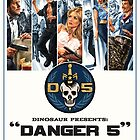 Danger 5 Official Poster by Danger Store