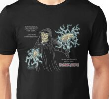 Nobody Messes with the Dark Side Unisex T-Shirt