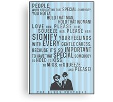 The Blues Brothers Everybody Quote Metal Print