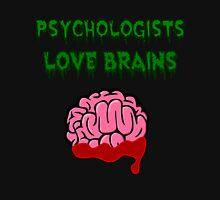 Psychologists love brains Unisex T-Shirt