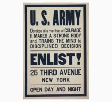 US Army develops all a man has of courage it makes a strong body and trains the mind to disciplined decision Enlist! One Piece - Short Sleeve
