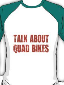 Funny ATV Quad Bike T Shirt T-Shirt