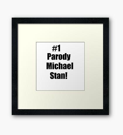Parody Michael Stan Framed Print