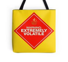 Warning: Extremely Volatile Tote Bag