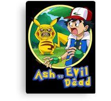 Ash Vs Evil Dead (not that Ash) Canvas Print
