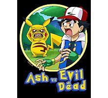 Ash Vs Evil Dead (not that Ash) Photographic Print