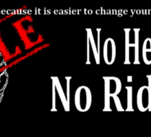 No Helmet No Ride Sticker