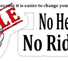 No Helmet No Ride No background Sticker