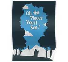 Oh, The Places You'll See Poster