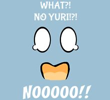 What!?!?! No Yuri!?! NO!!! Unisex T-Shirt