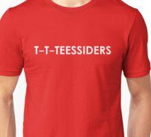 t t teessiders Unisex T-Shirt