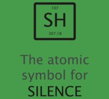 The Atomic Symbol For Silence! T-Shirt